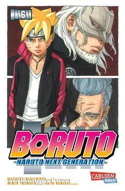 Boruto – Naruto the next Generation 6 von Ikemoto,  Mikio, Kishimoto,  Masashi, Kodachi,  Ukyo, Tsuji,  Miyuki