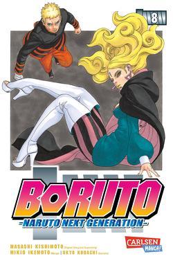 Boruto – Naruto the next Generation 8 von Ikemoto,  Mikio, Kishimoto,  Masashi, Kodachi,  Ukyo, Tsuji,  Miyuki