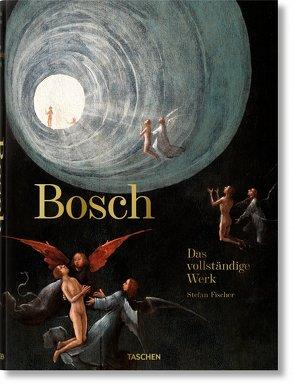 Bosch. Das vollständige Werk von Fischer,  Stefan