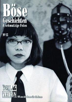 Böse Geschichten 15 von Grimme,  Matthias T. J.