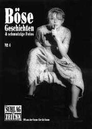 Böse Geschichten 4 von Elz, Grimme,  Matthias T, Kasperski, Lilit