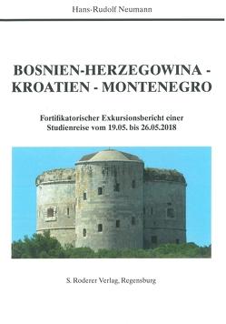 Bosnien-Herzegowina – Kroatien – Montenegro von Hans-Rudolf,  Neumann