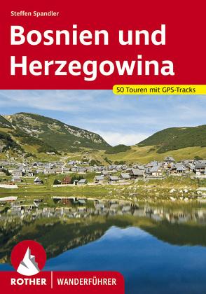 Bosnien und Herzegowina von Spandler,  Steffen