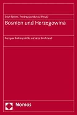 Bosnien und Herzegowina von Jurekovic,  Predrag, Reiter,  Erich