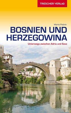 Reiseführer Bosnien und Herzegowina von Plesnik,  Marko