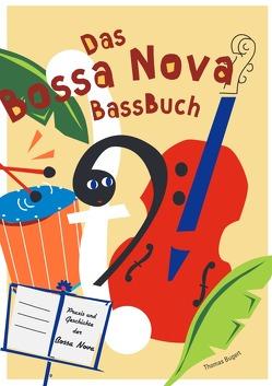 Bossa Nova Bassbuch von Bugert,  Thomas