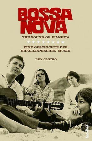 Bossa Nova von Castro,  Ruy, Schweder-Schreiner,  Nicolai von