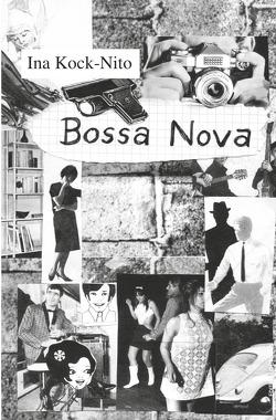 Bossa Nova von Kock-Nito,  Ina