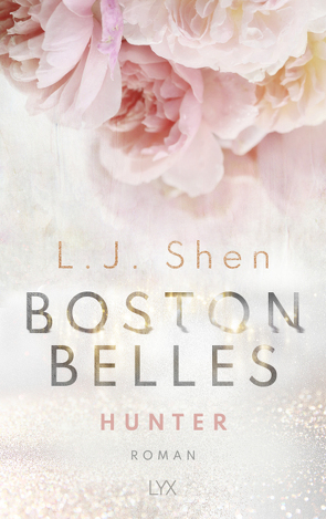 Boston Belles – Hunter von Mehrmann,  Anja, Shen,  L.J.