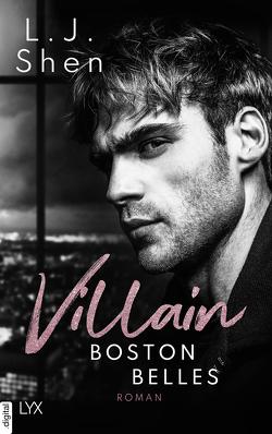 Boston Belles – Villain von Shen,  L.J.