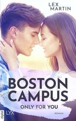 Boston Campus – Only for You von Klüver Anika, Martin,  Lex