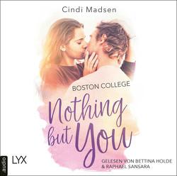 Boston College – Nothing but You von Link,  Hans, Madsen,  Cindi