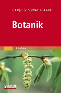 Botanik von Jäger,  Eckehart, Neumann,  Stefanie, Ohmann,  Erich