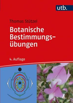 Botanische Bestimmungsübungen von Stützel,  Thomas