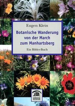Botanische Wanderung von der March zum Manhartsberg von Klein,  Eugen