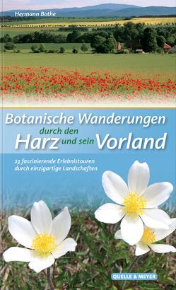 Botanische Wanderungen durch den Harz und sein Vorland von Bothe,  Hermann