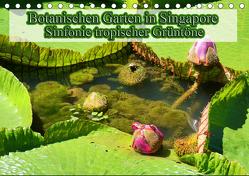 Botanischen Garten in Singapore – Sinfonie tropischer Grüntöne (Tischkalender 2019 DIN A5 quer) von Müller,  Erika