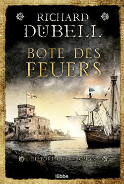 Bote des Feuers von Dübell,  Richard