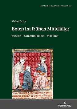 Boten im frühen Mittelalter von Scior,  Volker