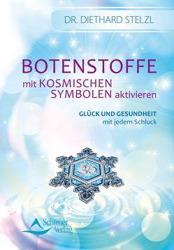 Botenstoffe mit kosmischen Symbolen aktivieren (Fixed Layout) von Stelzl,  Diethard