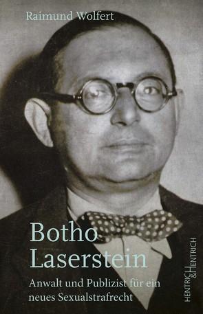 Botho Laserstein von Wolfert,  Raimund