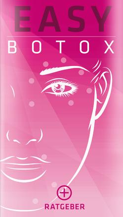 BOTOX – Easy Ratgeber von Bunge,  Michael