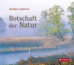 Botschaft der Natur von Gamerith,  Werner
