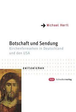 Botschaft und Sendung von Hertl,  Michael