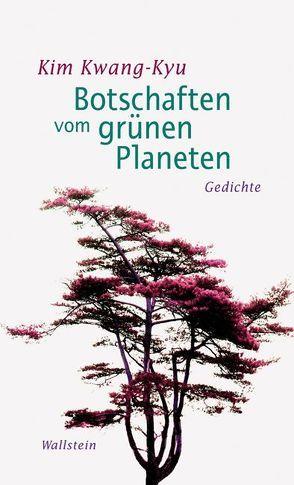Botschaften vom grünen Planeten von Arnold,  Heinz L, Heyong,  Chong, Kim,  Kwang-kyu, Mersmann,  Birgit