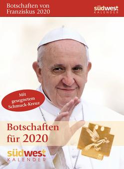 Botschaften von Franziskus 2020 Tagesabreißkalender von Reichelt,  Bettine