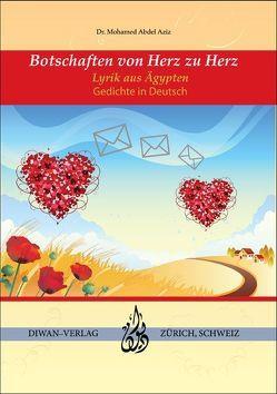 Botschaften von Herz zu Herz von Abdel Aziz,  Mohamed
