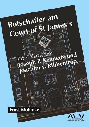Botschafter am Court of St James's von Mohnike,  Ernst
