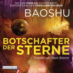 Botschafter der Sterne von Baoshu, Bremer,  Mark, Hermann,  Marc