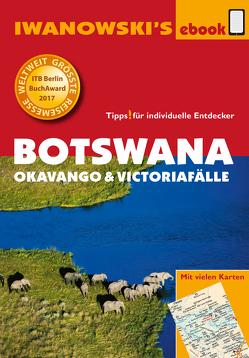 Botswana – Okavango und Victoriafälle – Reiseführer von Iwanowski von Iwanowski,  Michael