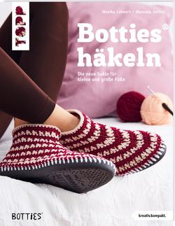 Botties häkeln (kreativ.kompakt.) von Lehnert,  Monika, Seitter,  Manuela