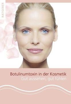 Botulinumtoxin in der Kosmetik von Kolster,  Bernard C., Sattler,  Gerhard