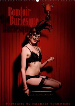 Boudoir Burlesque (Wandkalender 2021 DIN A2 hoch) von Yoshitomi,  Raphael