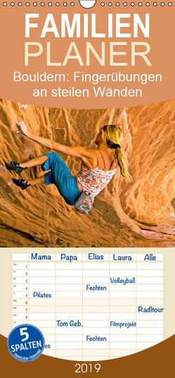 Bouldern: Fingerübungen an steilen Wänden – Familienplaner hoch (Wandkalender 2019 , 21 cm x 45 cm, hoch) von CALVENDO