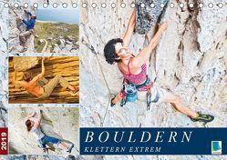 Bouldern: Klettern extrem (Tischkalender 2019 DIN A5 quer) von CALVENDO