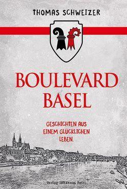 Boulevard Basel von Schweizer,  Thomas