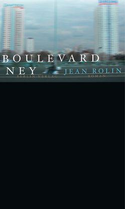 Boulevard Ney von Fock,  Holger, Rolin,  Jean