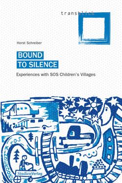 Bound to Silence von Hepburn,  Lynda, Schreiber,  Horst
