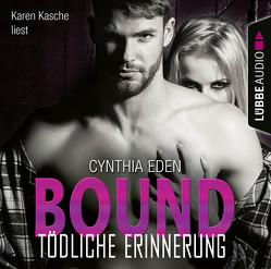 Bound – Tödliche Erinnerung von Eden,  Cynthia, Kasche,  Karen, Neumann,  Sabine