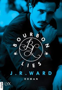 Bourbon Lies von Herbert,  Marion, Kremmler,  Katrin, Ward,  J. R.