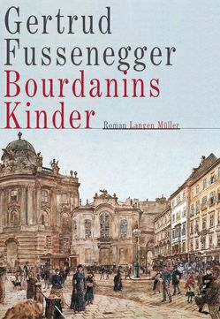 Bourdanins Kinder von Fussenegger,  Gertrud
