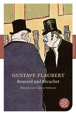 Bouvard und Pécuchet von Flaubert,  Gustave, Vollmann,  Caroline