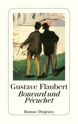 Bouvard und Pécuchet von Flaubert,  Gustave, Marx,  Erich
