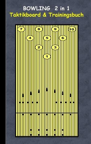 Bowling 2 in 1 Taktikboard und Trainingsbuch von Taane,  Theo von