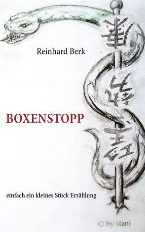 Boxenstopp von Berk,  Reinhard