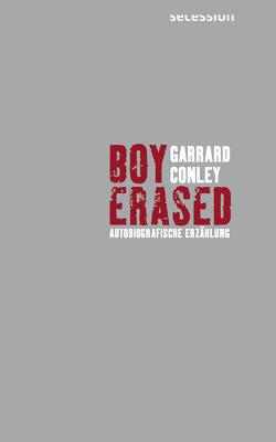 Boy Erased von Conley,  Garrard, Hansen,  André